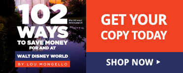 102 Ways to Save Money for and at Walt Disney World. Get Your Copy Today.