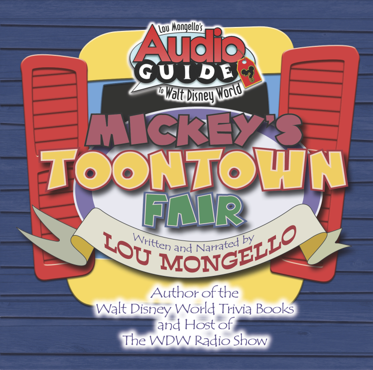 Mickey's Toontown Fair – Walt Disney World Audio Tour