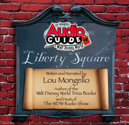 Liberty Square – Walt Disney World Audio Tour