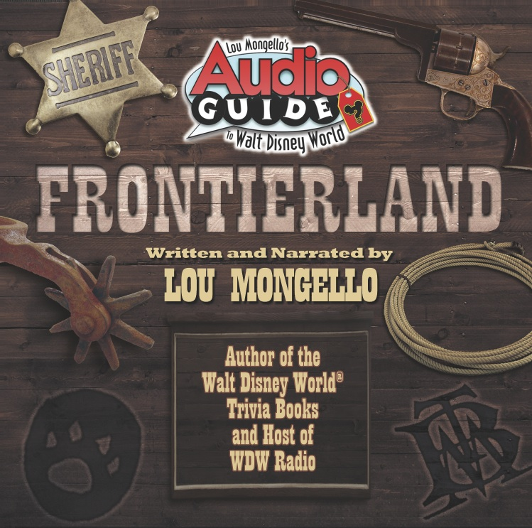 Frontierland – Walt Disney World Audio Tour
