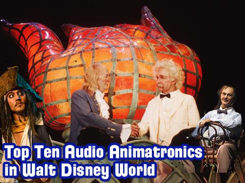 Top Ten Audio Animatronics in Walt Disney World, Disney ...
