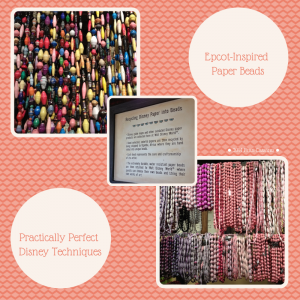 31 PPDC Epcot Inspired Paper Beads